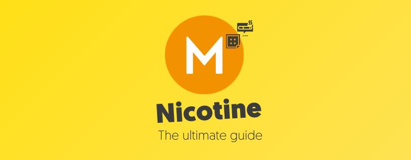 Ultimate guide to nicotine